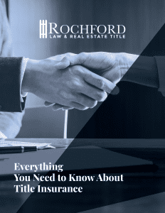 everything-you-need-to-know-about-title-insurance_rochford-law-and-real-estate-title_nashville-tn